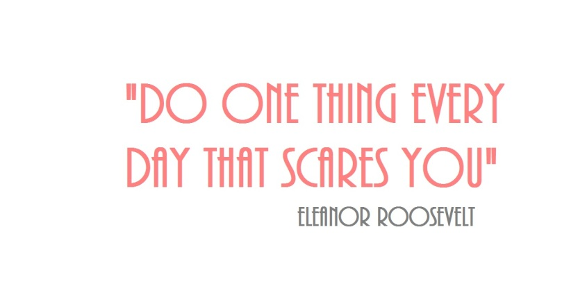 do-one-thing-every-day-that-scares-you-22