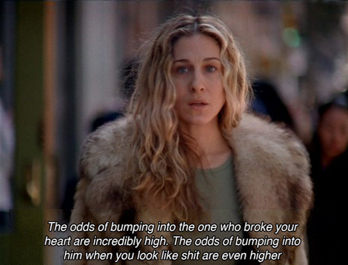Sex and the city quotes breaking